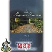 Libro La Alquimia Suprema Vol. 2 - Osho