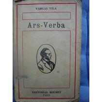 Vargas Vila. Ars-verba. 1925. Pida Fotos.
