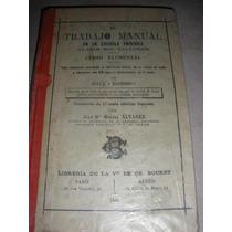 El Trabajo Manual En La Escuela Primaria 1895