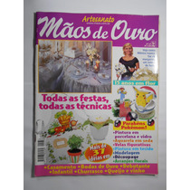 Revista Mãos De Ouro Nº37 Todas Tecnicas De Festas