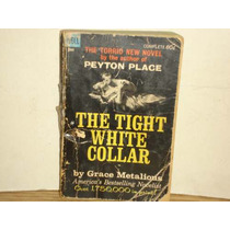 Inglés - The Tight White Collar
