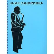 Charlie Parker Omnibook Piano Guitarra Flauta Saxofon Flauta