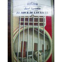 Libro, José Agustín, El Rock De La Carcel