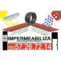 Impermeabilizante Llanta Reciclada$80m2 Descuentos X Volumen