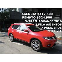 X-trail Advance 2016 Nueva Sin Rodar 7 Pasajeros 3 Fila !!