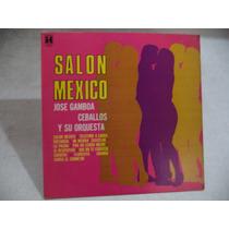 Gamboa Ceballos Salon Mexico 1969 Lp De Coleccion ´´danzon´´