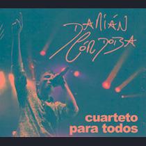Cd Cordoba Damian Cuarteto Para Todos Nuevo