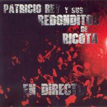 Cd Patricio Rey Y Sus Redonditos De Ricota En Directo