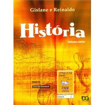 História Volume Único - Gislane E Reinaldo (livro Novo)