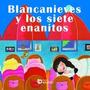 Blancanieves Y Los Siete Enanitos (pequeño Nand Envío Gratis