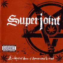 Superjoint Ritual - A Lethal Dose Of American Hatred