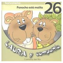 Laura Y Compañia 26: Panocha Está Malito (laura Envío Gratis