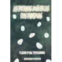 Livro As Pedras Mágicas Das Bruxas Flávio Hyac Vesannio