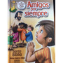 Biblia Niños Ilustrada Amigos Por Siempre