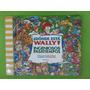¿ Dónde Está Wally? Ingeniosos Pasatiempos - Ediciones B