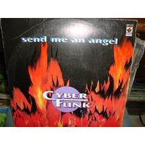 Cyber Funk Maxi De 12 De 33rpm. Send Me Angel