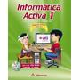 Libro Informática Activa 1 - 2a Ed.