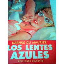 Los Lentes Azules Libro Ediciones Selectas Impreso Argentina
