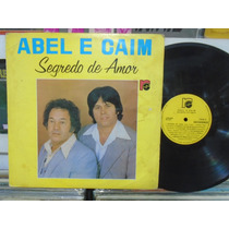 Lp - Abel E Caim / Segredo De Amor / Independente / 1981