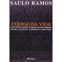 Livro Codigo Da Vida Saulo Ramos
