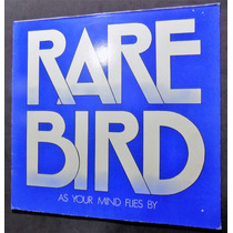 Rare Bird As Your Mind Flies By L P Alemán Psico Fund Doble