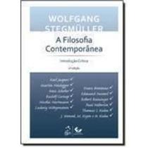 A Filosofia Contemporânea - Introdução Crítica - 2 Edição