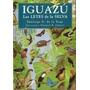 Livro Iguazú Las Leyes De La Selva Santiago G. De La Vega