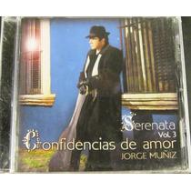 Jorge Muñiz - Serenata Vol 3 Confidencias De Amor Nuevo