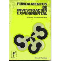 Fundamentos De Investigacion Experimental