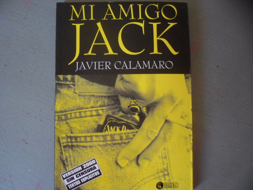 mi amigo jack javier calamaro biography