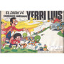 Revista El Show De Yerri Luis N° 2 Idem Chifladuras Bala