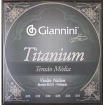 Encordoamento P/violão Giannini Titanium 8515 Alta Genwta