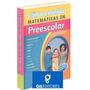 Como Enseñar Matematicas En Preescolar 1 Tomo Gil Editores