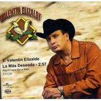 Cd Single/promo De Valentin Elizalde: La Mas Deseada 2004