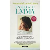 En Busca De Emma De Armando Lucas Correa