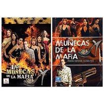Las Muñecas De La Mafia. Segunda Parte 1ra Temporada