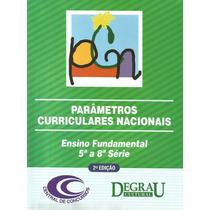 Parâmetros Curriculares Nacionais 5ª A 8ª Série