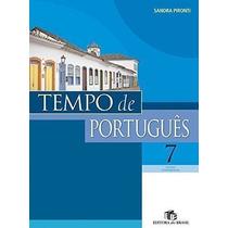 Livro Tempo De Português - 7º Ano Sandra Pironti