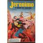 Jerônimo - O Herói Do Sertão - N. 30
