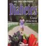 Libro, Diabetes Guía Práctica Dra. Olga Aude Rueda.