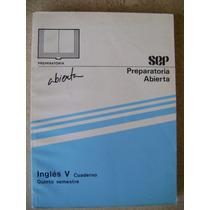 Preparatoria Abierta Ingles 5, Cuaderno. 5o Sem. Sep $80