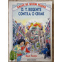Salve-se Quem Puder - D. T. Regente Contra O Crime (41)