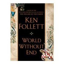 Libro World Without End, Ken Follett (idioma Inglés)