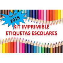 Kit Imprimible 2x1 Etiquetas Escolares Nuevo! Unico El Mejor