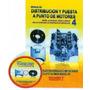 Manual Distribucion Y Puesta A Punto De Motores Nº4 - Rt