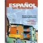 Livro Español Sin Fronteras María De Los Ángeles J. Garcia