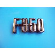 Emblema F-350 Ford Camioneta Camion Clasico
