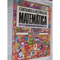 * Livro - Contando A História Da Matemática - Juvenil