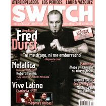 Switch Núm 79 Fred Durst Limp Bizkit
