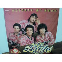 Disco Vinilo Los Leales Quedate Mi Amor Lp Impecable